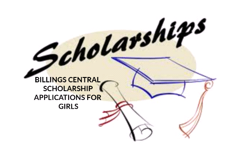 BILLINGS CENTRAL SCHOLARSHIP APPLICATIONS